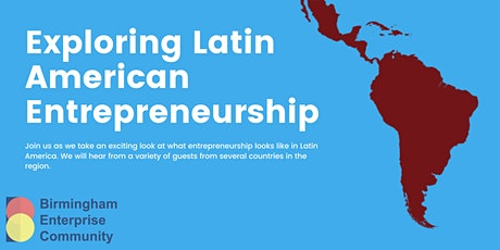Exploring Latin American Entrepreneurship tickets