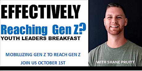 EFFECTIVELY REACHING GEN Z? tickets