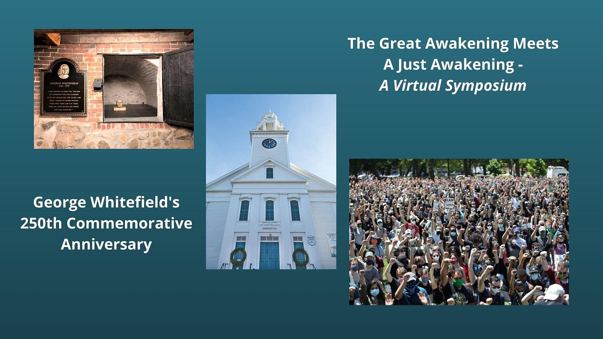 Virtual symposium commemorating G. Whitefield; also examines the role of the evangelical church in racial justice.  Click to register.