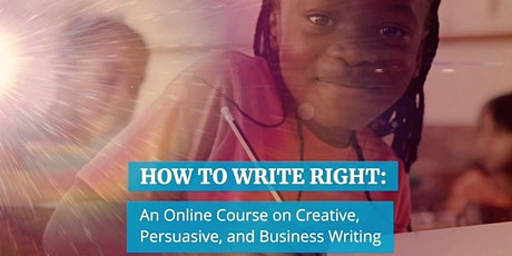 How to Write Right: Creative, Persuasive & Business Writing for Youth 10+ tickets
