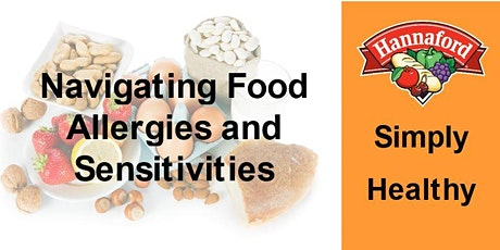 Navigating Food Allergies and Sensitivities tickets
