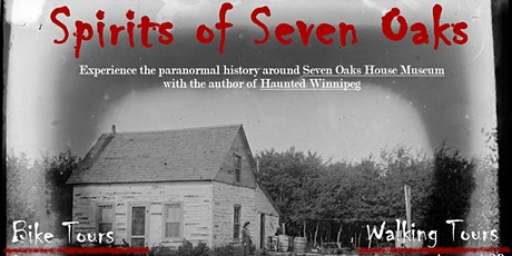 Spirits of Seven Oaks - Haunted Walking Tour tickets