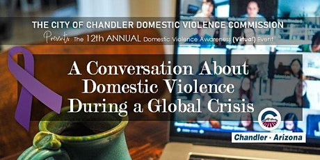12th Annual City of Chandler Domestic Violence Commission Awareness Event tickets