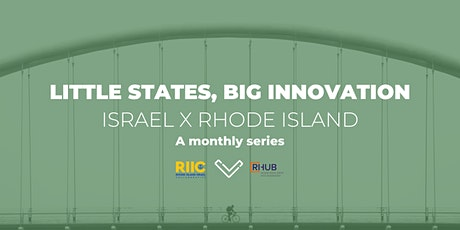 [VIRTUAL SERIES] Little States, Big Innovation: Israel x Rhode Island tickets