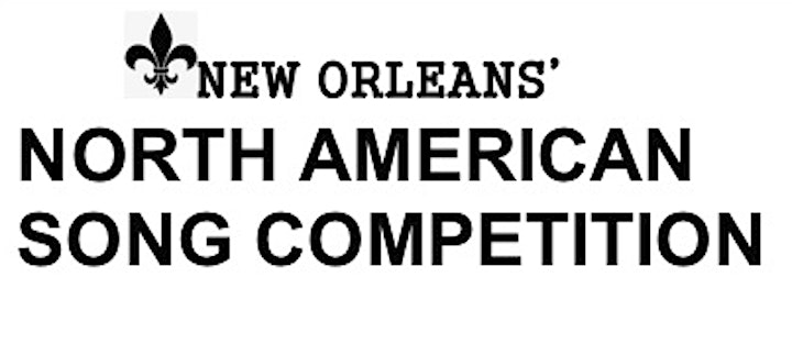 NEW ORLEANS' NORTH AMERICAN SONG COMPETITION image