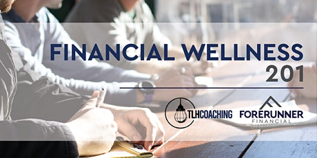 Financial Wellness Series 201-Managing Money tickets