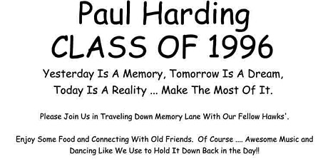 Paul Harding High...class of1996 25th Reunion !! tickets