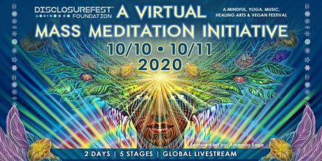 The *VIRTUAL* Mass Meditation  Initiative 2020 - DisclosureFest™ Foundation tickets