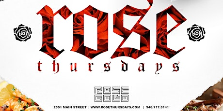 Rose Thursday's @ ROSE GOLD! tickets
