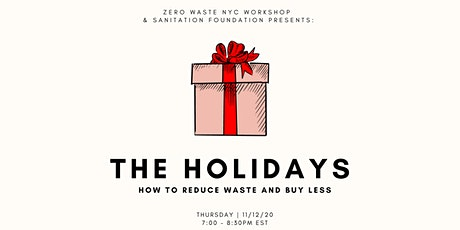The Holidays: How to Reduce Waste and Buy Less tickets