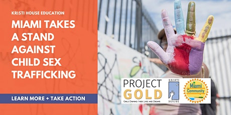 Webinar: Miami Takes a Stand Against Child Sex Trafficking tickets
