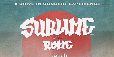 Sublime With Rome @ The Alameda County Fairgrounds Drive-In [Night One] tickets