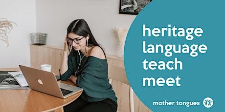 Heritage  Language Teach Meet, October tickets