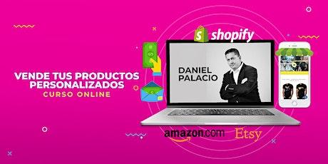 Curso Online - Vende tus productos personalizados - USA tickets