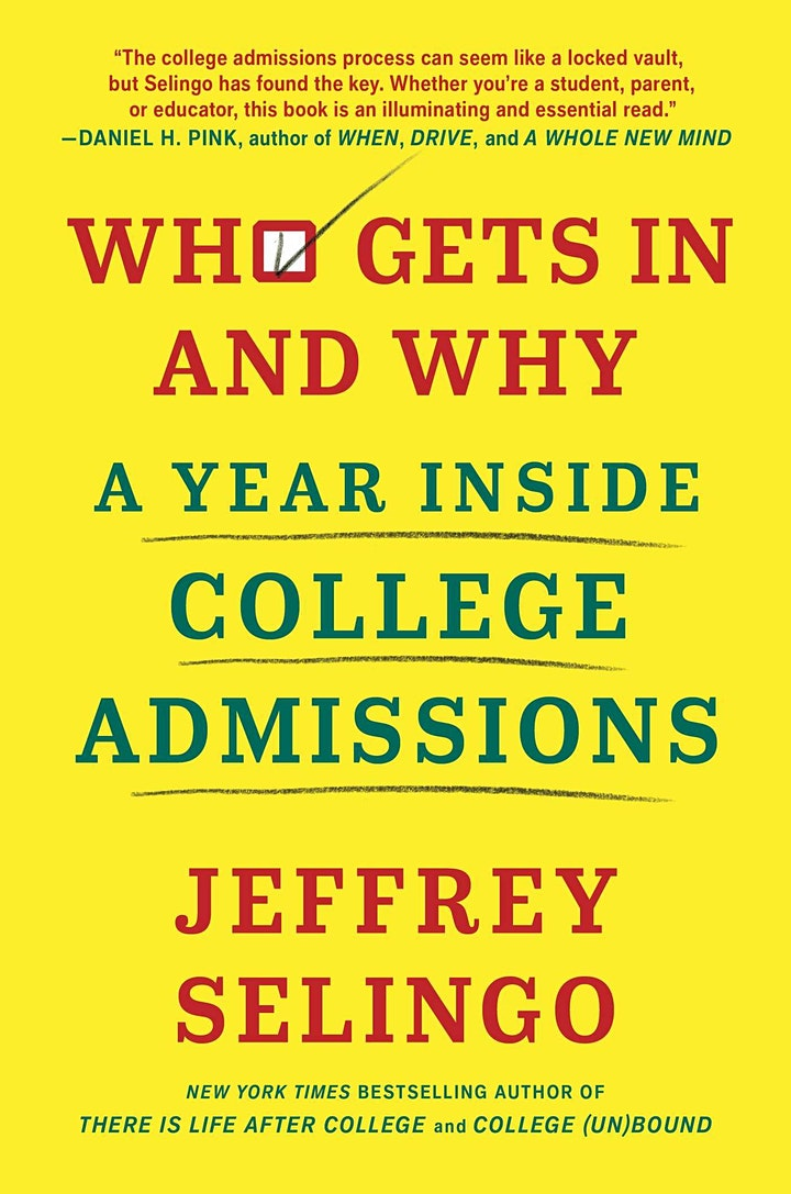 Jeff Selingo - Who Gets In and Why:  A Year Inside College Admissions image