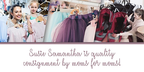 Susie Samantha - Exclusive Upscale Consignment Sale - Fall/Winter tickets