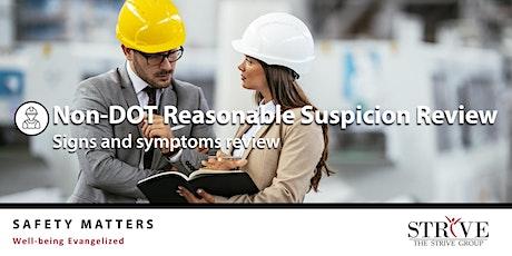 Non-DOT Reasonable Suspicion Review tickets
