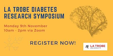La Trobe University Diabetes Research Symposium tickets