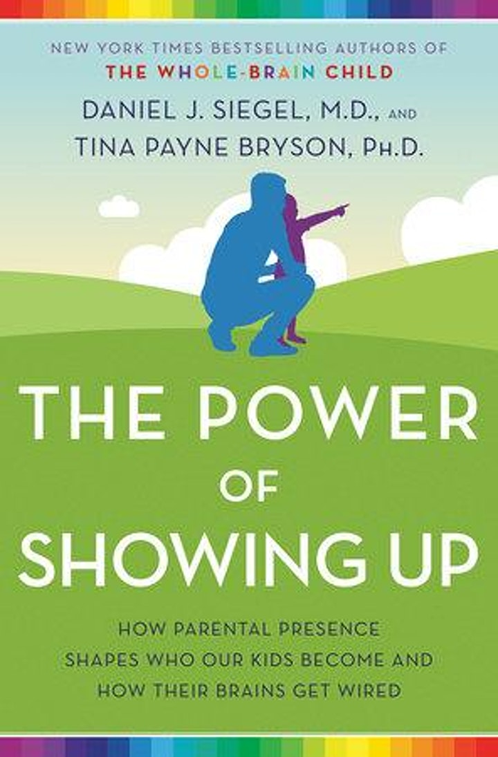 Tina Payne Bryson-The Power of Showing Up:What Kids Really Need from Adults image