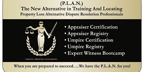 P.L.A.N. Appraiser & Umpire Certification Course tickets