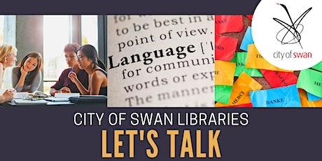 Bullsbrook Library Let's Talk (Fortnightly Wednesdays)