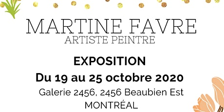 Exposition du 19 au 25 octobre 2020 tickets