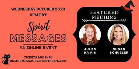 Spirit Messages Online with Mediums Jules Davis & Susan Schueler tickets