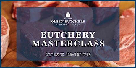 Butchery Masterclass by Olsen Butchers (Steak Edition) tickets