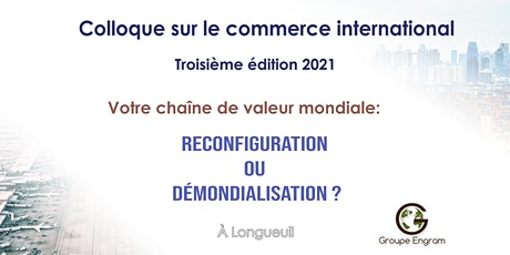 3e  Édition du Colloque en Commerce International billets