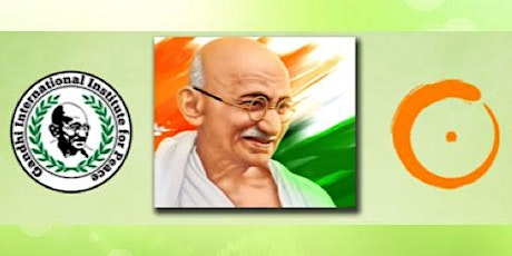 15th Intl Day of Non-violence and Mahatma Gandhi Day - LIVE, ONLINE tickets