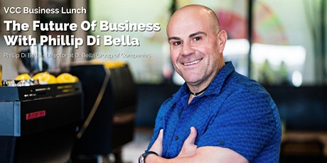 VCC Business Lunch With Phillip Di Bella tickets