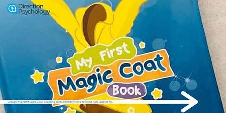 Magic Coat 5-8yrs - creating calm, confident, & resilient kids tickets
