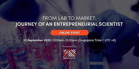 From Lab to Market: Journey of an Entrepreneurial Scientist [Online Event] tickets