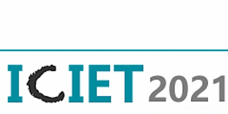 9th Intl. Conf. on Information & Education Technology (ICIET 2021)