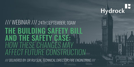 The Fire Risk Safety Case & The Government's Proposed Building Safety Bill tickets