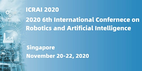 6th International Conf. on Robotics & Artificial Intelligence (ICRAI 2020) tickets