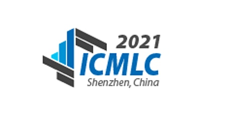 13th International Conference on Machine Learning & Computing (ICMLC 2021) tickets