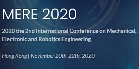 2nd Intl. Conf. on Mechanical, Electronic and Robotics Engineering tickets