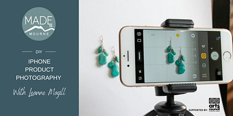 DIY Product Photography on your I Phone tickets