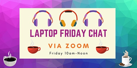 Laptop Friday Chat tickets