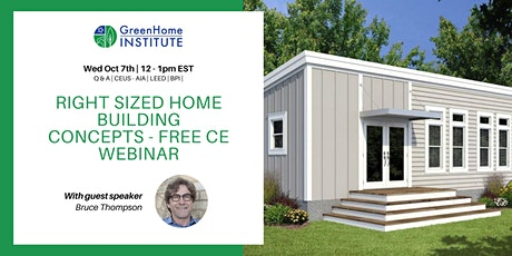 Right Sized Home Building Concepts - Free CE Webinar tickets