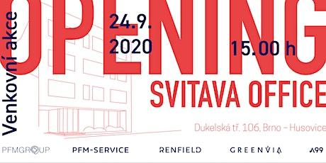 Svitava Office OPENING tickets