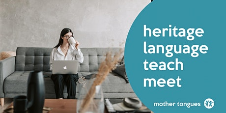 Heritage  Language Teach Meet, September tickets