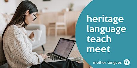 Heritage  Language Teach Meet, December tickets