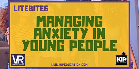 LiteBites: Managing Anxiety in Young People tickets