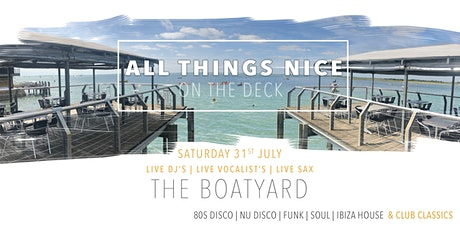 All Things Nice | On The Deck | The Boatyard | Leigh On Sea | Essex tickets
