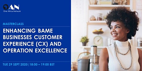 Enhancing BAME Businesses Customer Experience (CX) and Operation Excellence tickets