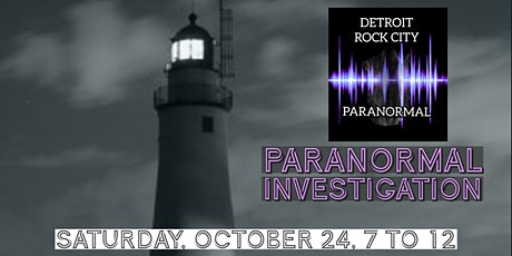 Fort Gratiot Light Investigation with Detroit Rock City Paranormal tickets