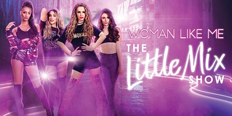 The Little Mix Show - Sevenoaks Stag Theatre tickets