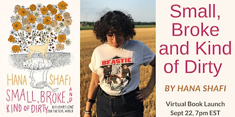 Small, Broke and Kind of Dirty by Hana Shafi Virtual Book Launch tickets